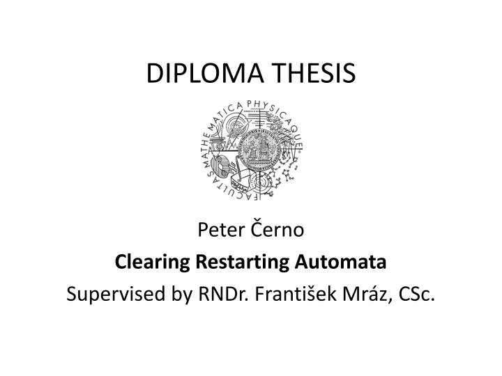 teaching speaking diploma thesis Repository is empty diploma thesis (teaching stream) diploma thesis is a complete, comprehensive and highly independent obligation the fulfillment of which marks the students completion of their studies and in which the students must demonstrate their ability to analyze the posed problem.