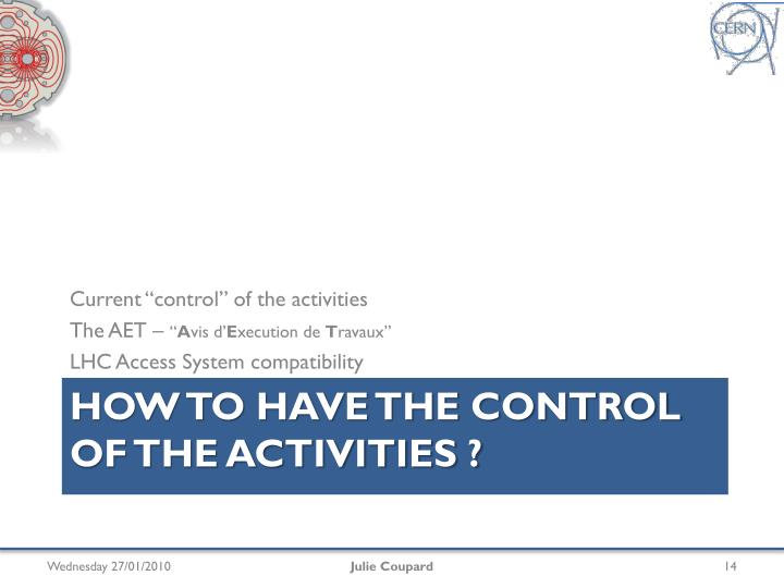 """Current """"control"""" of the activities"""