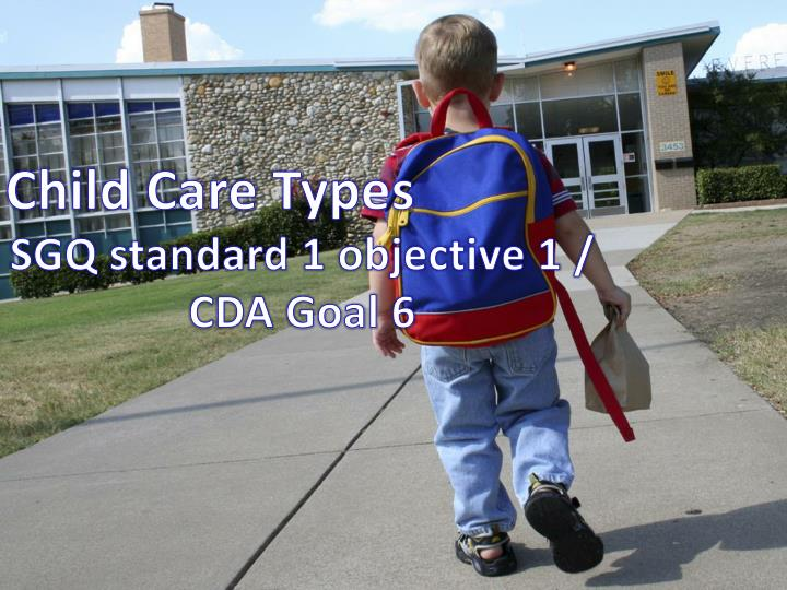 cda portfolio standard goal 1 Competence in the ability to meet the cda competency goals through work   program added competency standards and assessment require- ments to   chapter 1 facts about the child development associate (cda) credential and  process.