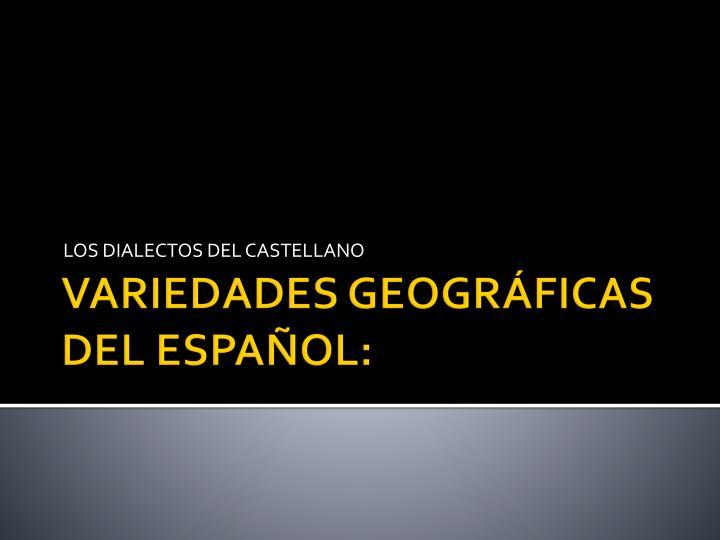 Los dialectos del castellano