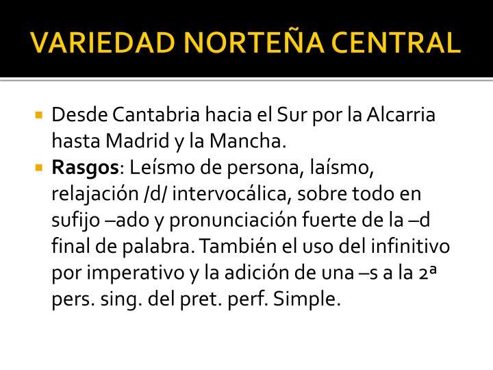 VARIEDAD NORTEÑA CENTRAL
