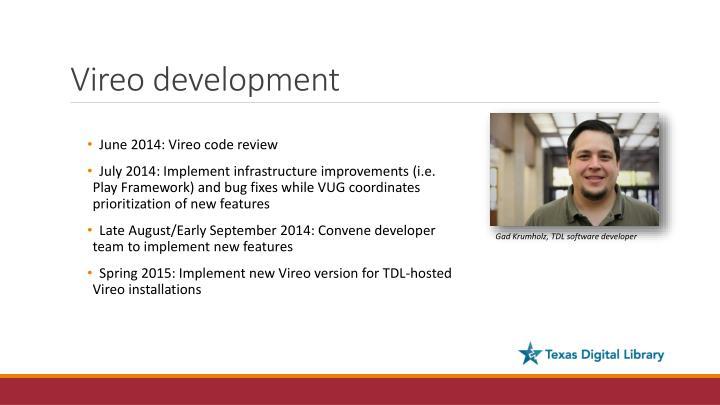 Vireo development