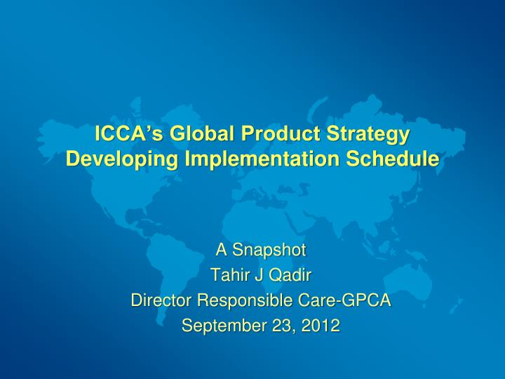 Icca s global product strategy developing implementation schedule