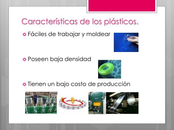 Características de los plásticos.