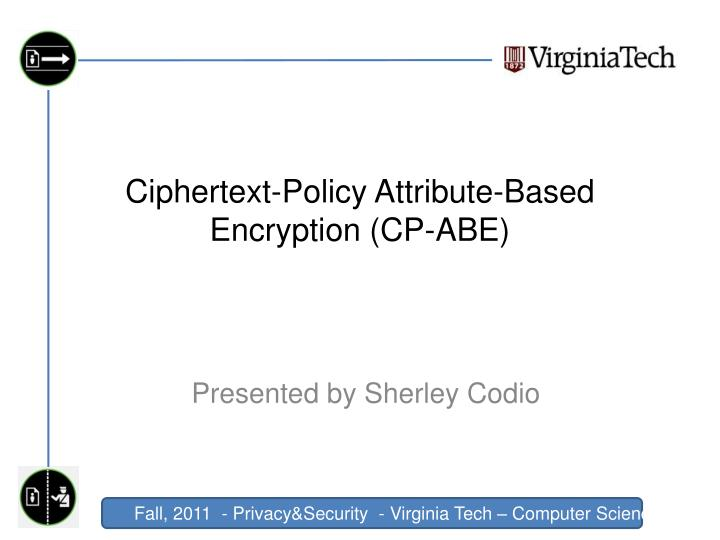 ciphertext policy attribute based encryption cp abe