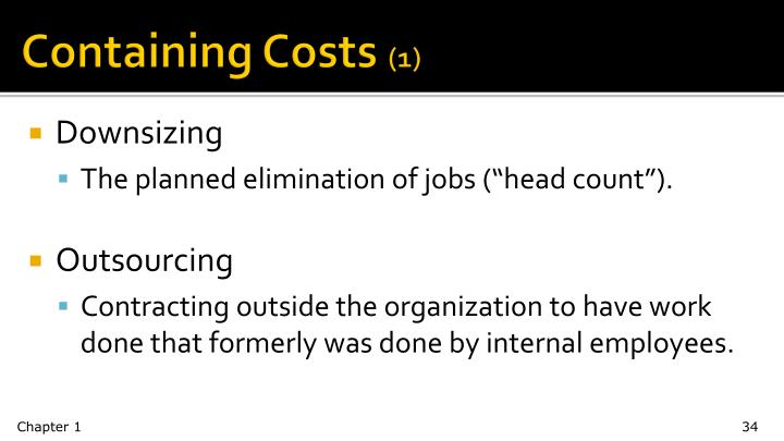 Containing Costs