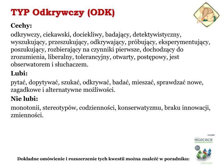 TYP Odkrywczy (ODK)