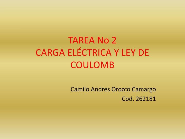 Tarea no 2 carga el ctrica y ley de coulomb