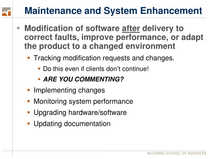 Maintenance and System Enhancement
