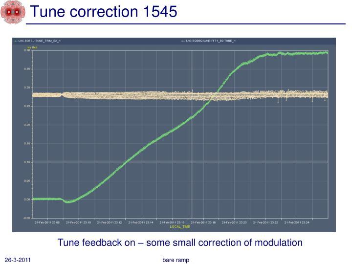 Tune correction 1545