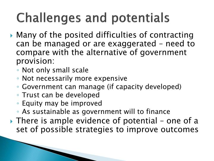 Challenges and potentials
