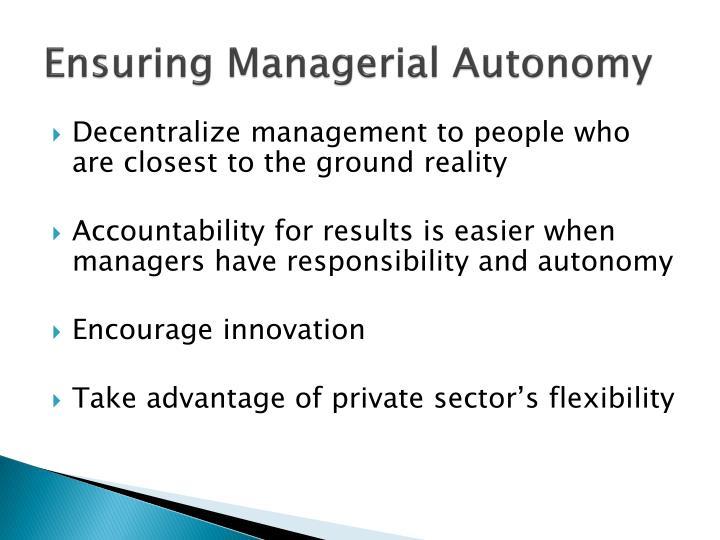 Ensuring Managerial Autonomy