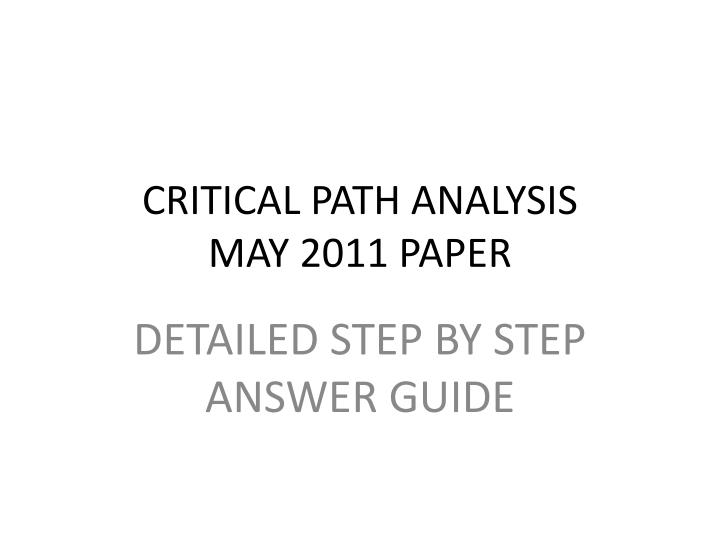 critical path analysis may 2011 paper n.