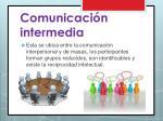 comunicaci n intermedia