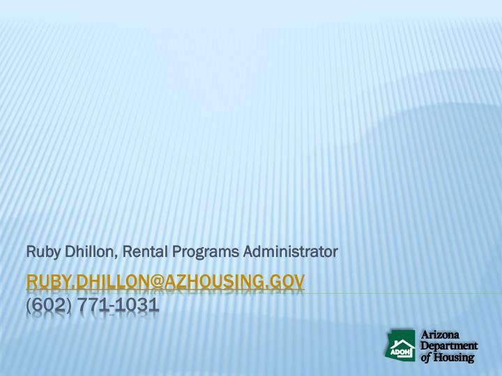 Ruby dhillon rental programs administrator