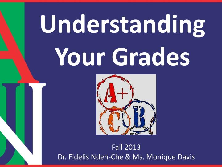 understanding your grades n.