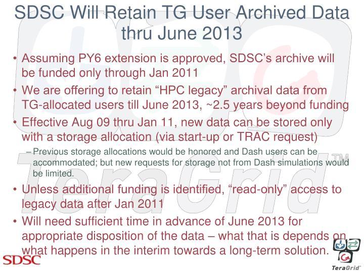Sdsc will retain tg user archived data thru june 2013