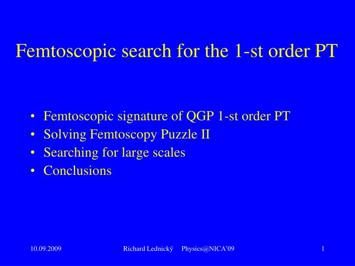 Femtoscopic search for the 1 st order pt