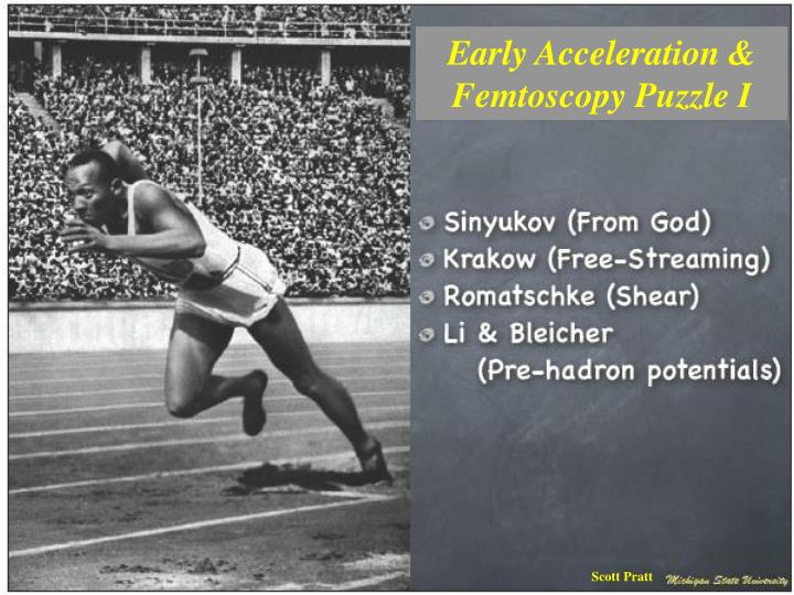 Early Acceleration &