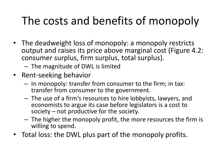 benefits of monopoly