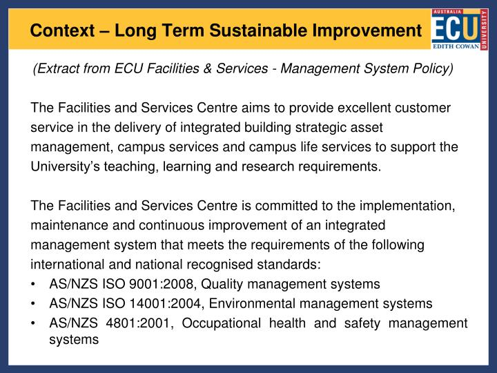 6adbec800617 Context – Long Term Sustainable Improvement. (Extract from ECU Facilities    Services - Management ...