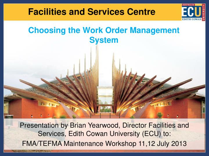 905f07a9c8e0 facilities and services centre. Choosing the Work Order Management System