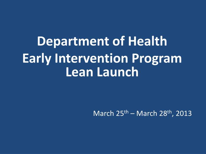 department of health early intervention program lean launch n.
