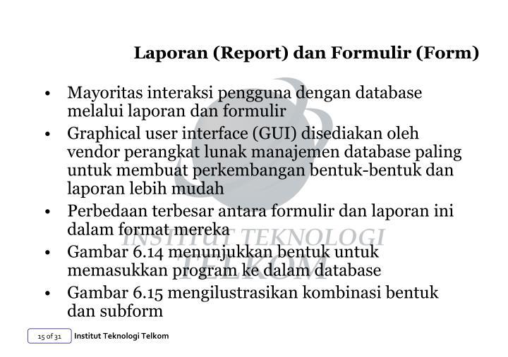 Laporan (Report) dan Formulir (Form)