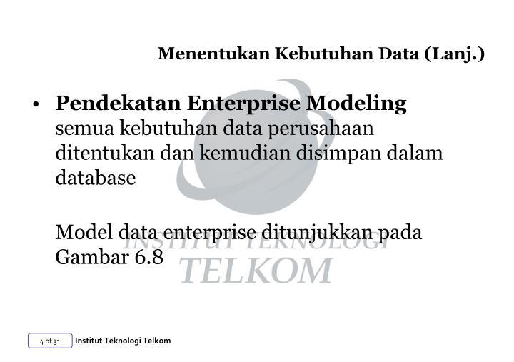 Menentukan Kebutuhan Data (Lanj.)