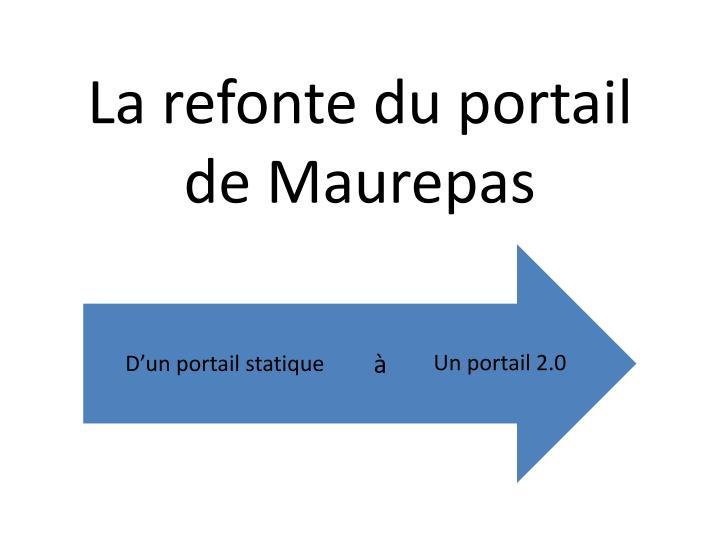 la refonte du portail de maurepas n.