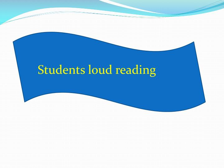 Students loud reading