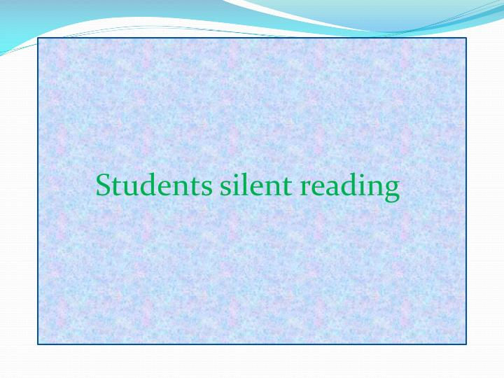 Students silent reading