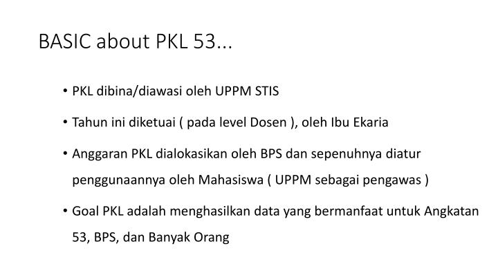 Basic about pkl 53