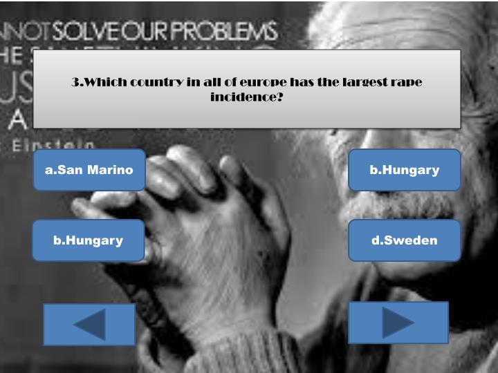 3.Which country in all of