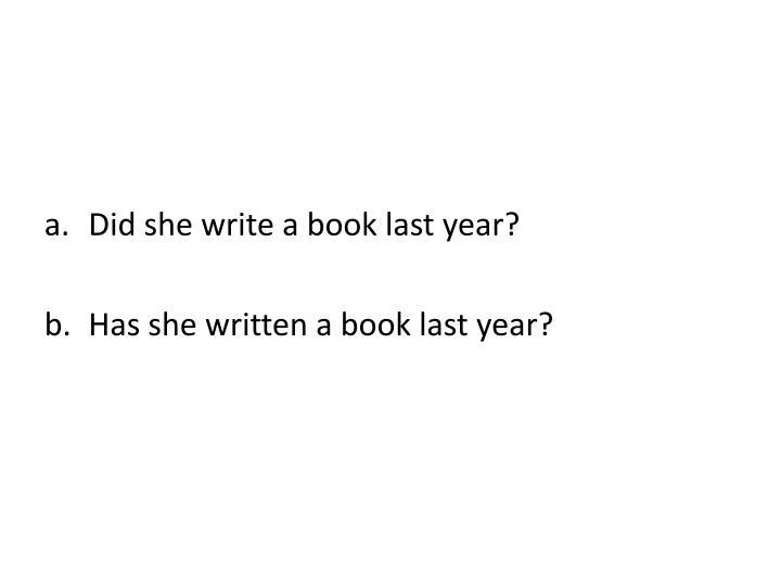 Did she write a book last year?