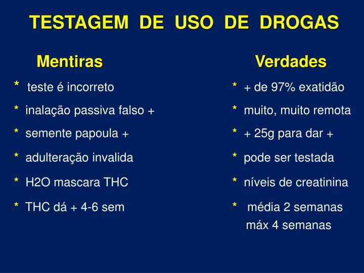 TESTAGEM  DE  USO  DE  DROGAS
