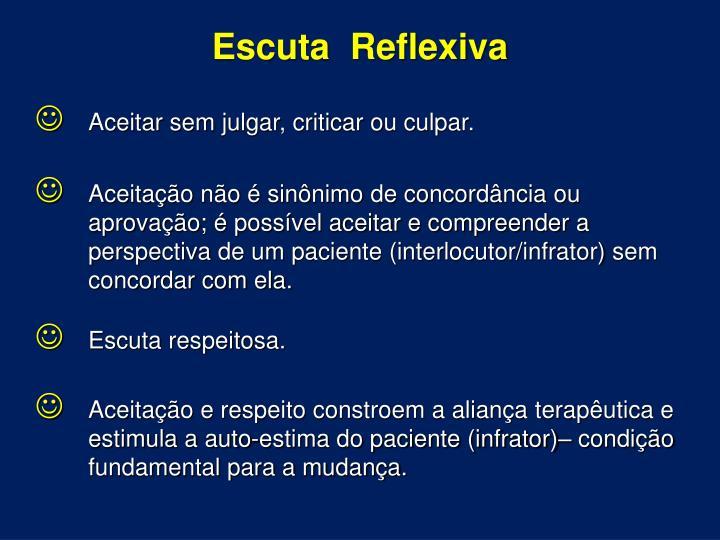 Escuta  Reflexiva