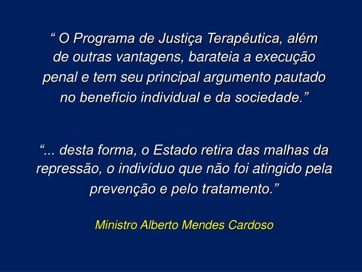 """ O Programa de Justiça Terapêutica, além"