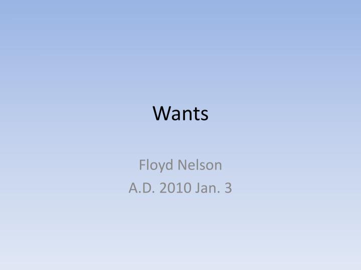 wants n.