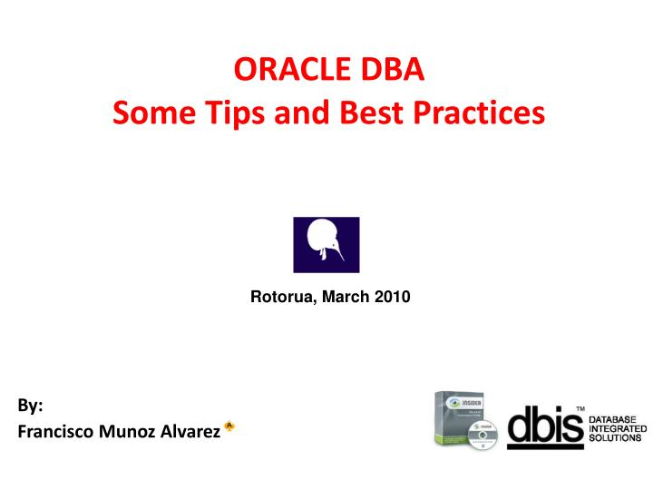 oracle dba some tips and best practices n.