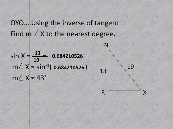 OYO….Using the inverse of tangent