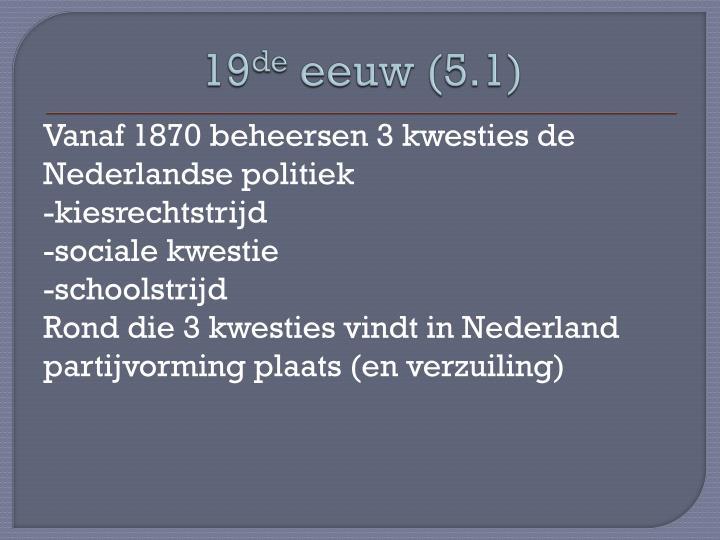 19 de eeuw 5 1 n.