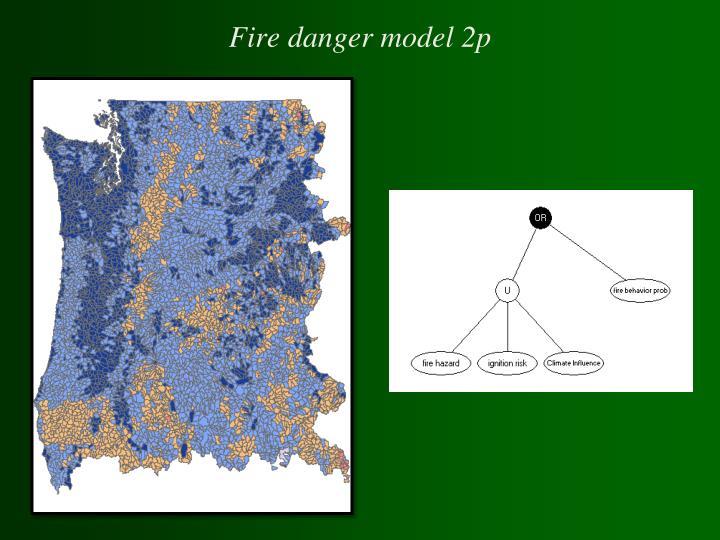 Fire danger model 2p