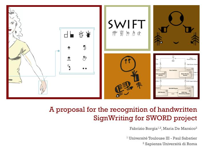 a proposal for the recognition of handwritten signwriting for sword project n.