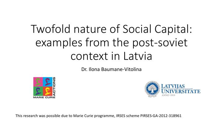 Ppt Twofold Nature Of Social Capital Examples From The Post