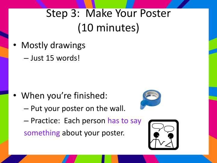 Step 3:  Make Your Poster