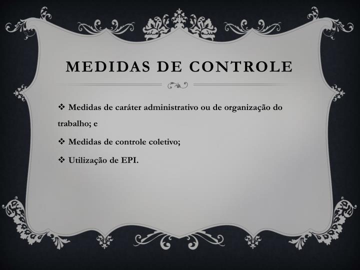 MEDIDAS DE CONTROLE
