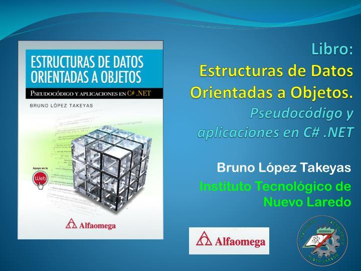 libro estructuras de datos orientadas a objetos pseudoc digo y aplicaciones en c net