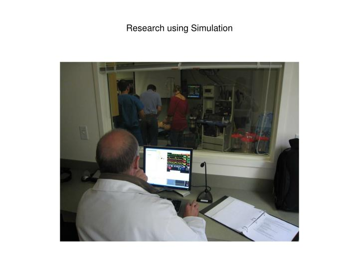 Research using Simulation