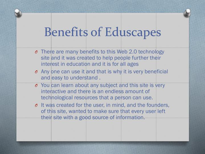 Benefits of eduscapes